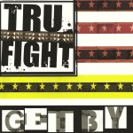 Tru Fight featuring Tristan Katz, Aidan Finn and Lukas Ambrose.Track 3 recorded and mixed at Catasonic. Mastered at Catasonic