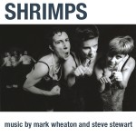 Music from SHRIMPS performances Digital Only release
